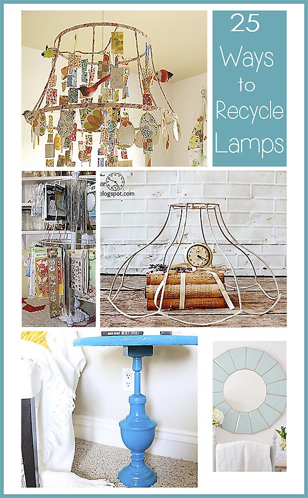 25-ways-to-recycle-lamps-and-lamp-parts
