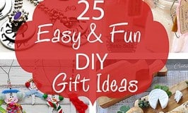 25 Fun and Easy DIY Gift Ideas