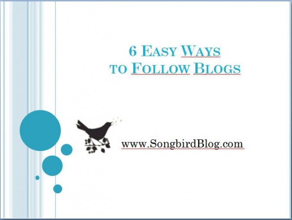 6 Easy ways to follow blogs