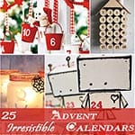25 Irresistible Advent Calendar Ideas