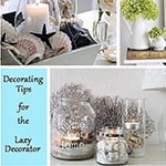 Decorating tips from a lazy decorator