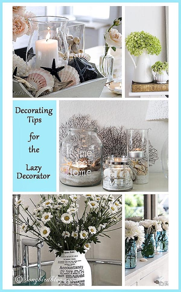 Sometimes decorating can feel hard and difficult, when it should be fun and easy. Let me give you some decorating tips from one lazy decorator to another.