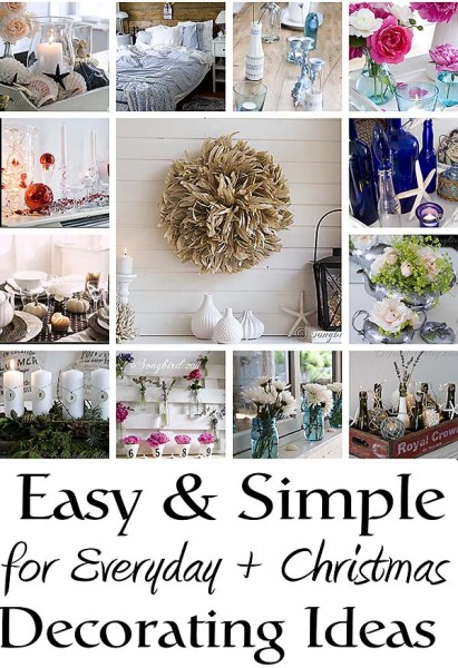 Easy and simple decorating ideas for everyday life and Christmas from Songbirdblog.com
