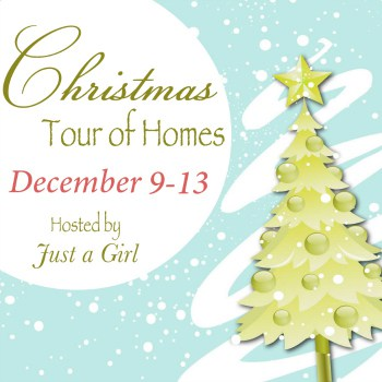 Just a Girl Christmas Home Tour