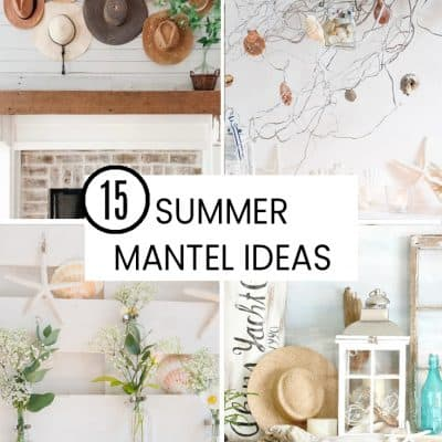 collage summer mantel ideas