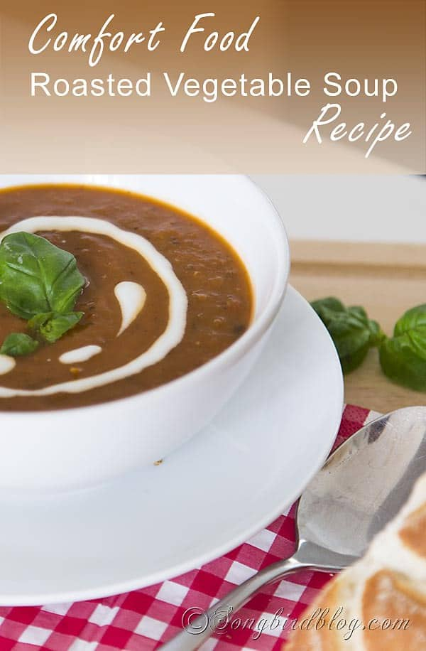 Easy, healthy and delicious roasted vegetable soup recipe. http://www.songbirdblog.com