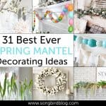 Spring Mantel Ideas