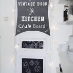 Vintage Door turns Chalkboard for Kitchen via Songbirdblog